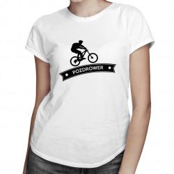 Pozdrower - damska koszulka z nadrukiem