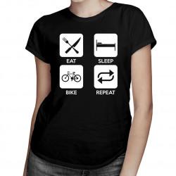 Eat sleep bike repeat - męska lub damska koszulka z nadrukiem