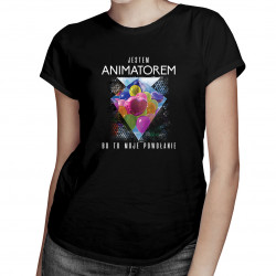 Jestem animatorem, bo to moje powołanie - damska koszulka z nadrukiem