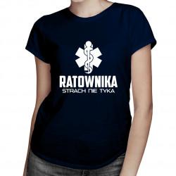 Ratownika strach nie tyka - damska koszulka z nadrukiem