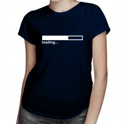 Loading... - damska koszulka z nadrukiem