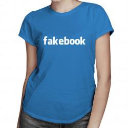 Fakebook - damska koszulka z nadrukiem