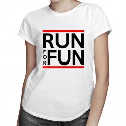 Run For Fun - damska koszulka z nadrukiem