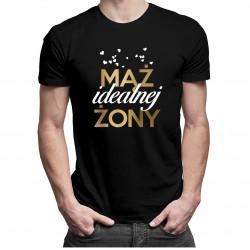 Mąż idealnej żony - męska koszulka z nadrukiem