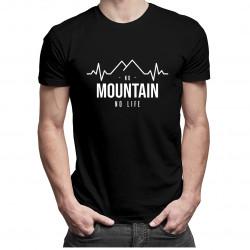 No mountain no life - męska koszulka z nadrukiem