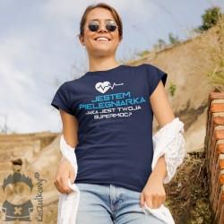 Jestem pielęgniarką, jaka jest twoja supermoc? - damska koszulka z nadrukiem