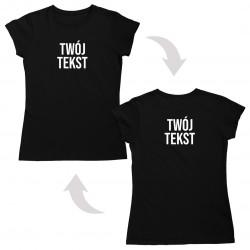 Koszulka z obustronnym tekstem - damska