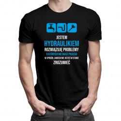 Jestem hydraulikiem, rozwiązuję problemy - męska koszulka z nadrukiem