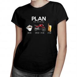 Plan na dzisiaj: kawa, motocykl, piwo - damska koszulka z nadrukiem