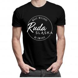 Ruda Śląska - Moje miejsce na świecie - męska koszulka z nadrukiem