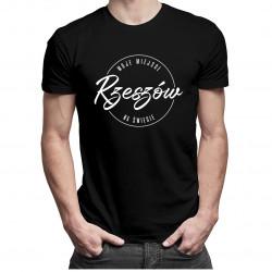 Rzeszów - Moje miejsce na świecie - męska koszulka z nadrukiem