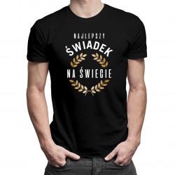 Najlepszy świadek na świecie - męska koszulka z nadrukiem