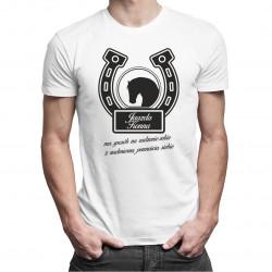 Jazda konna ma sposób na radzenie sobie z nadmierną pewnością siebie - męska koszulka z nadrukiem
