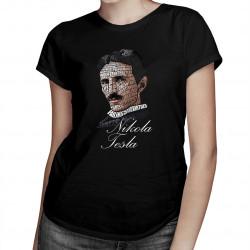 Nikola Tesla - damska koszulka z nadrukiem