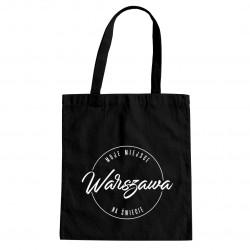Warszawa - moje miejsce na świecie - torba z nadrukiem