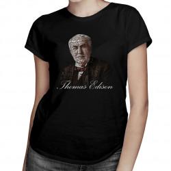 Thomas Edison - damska koszulka z nadrukiem
