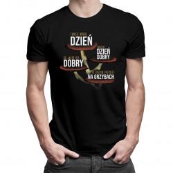 Zawsze mówię dzień - męska koszulka z nadrukiem