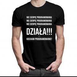 Nie cierpię programowania - męska koszulka z nadrukiem