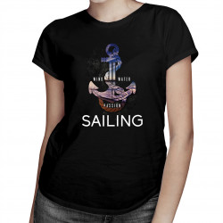 Wind, water, passion, sailing - damska koszulka z nadrukiem