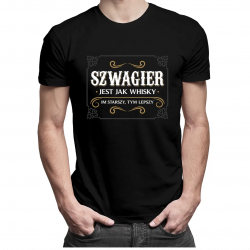 Szwagier jest jak whisky - męska koszulka z nadrukiem