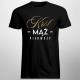 Król mąż pierwszy - męska koszulka z nadrukiem