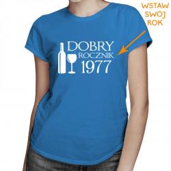 Dobry rocznik v.2 - damska koszulka z nadrukiem