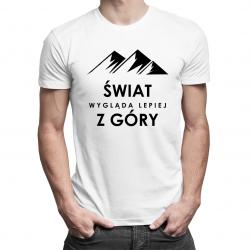 Świat wygląda lepiej z góry - męska koszulka z nadrukiem